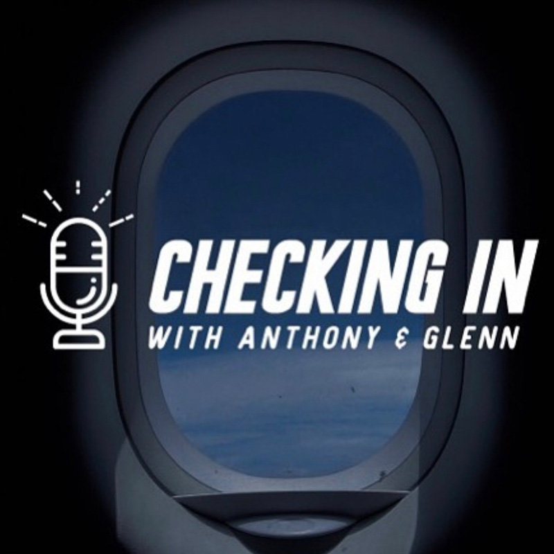Checking in with Anthony & Glenn